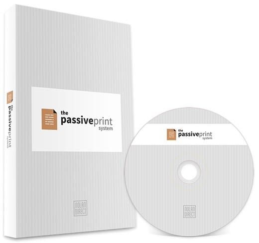 Passive Print System