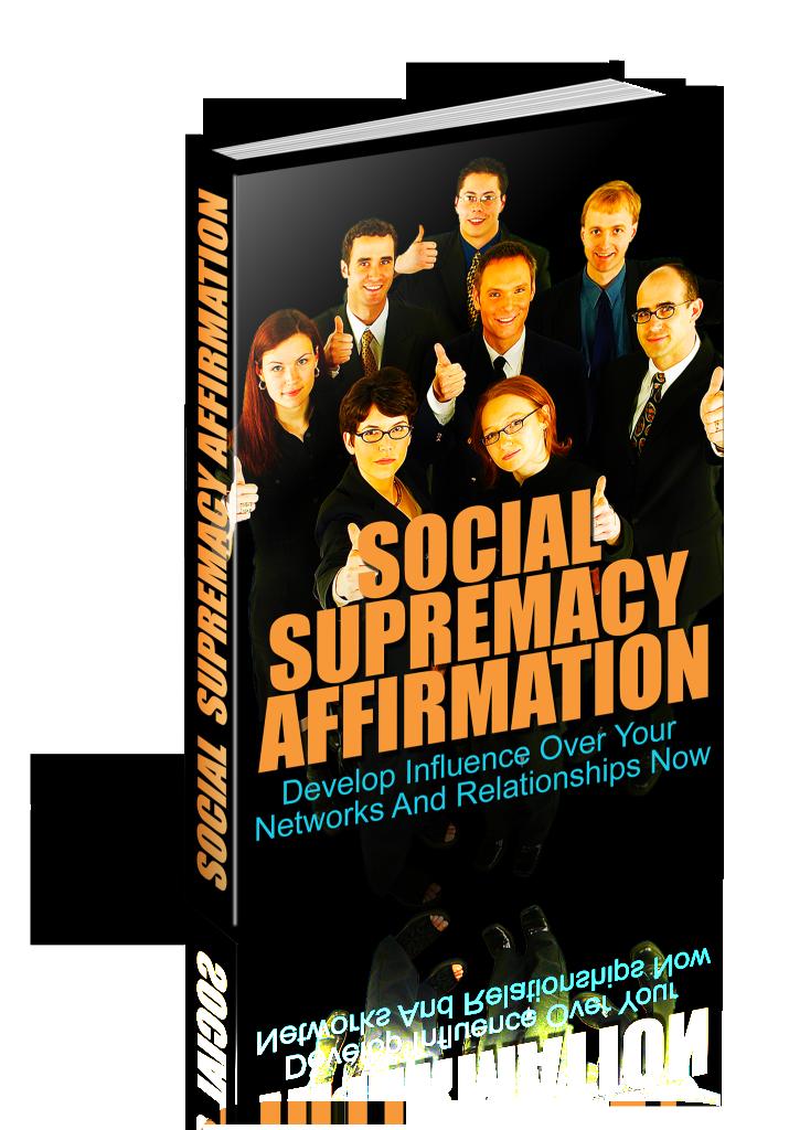 social supremacy affirmation