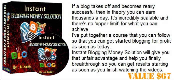 Instant Blogging Money Solution