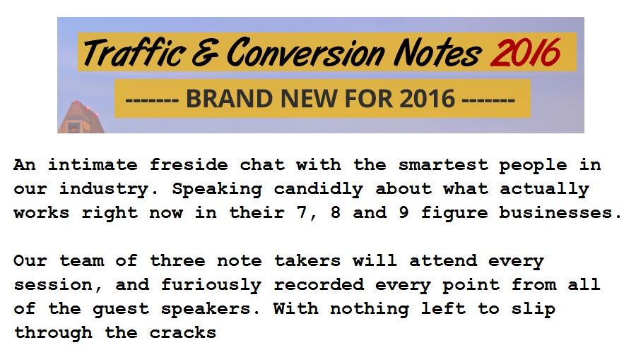 Traffic & Conversion Summit Nots