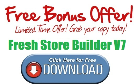 Fresh Store Builder V7 Bonus