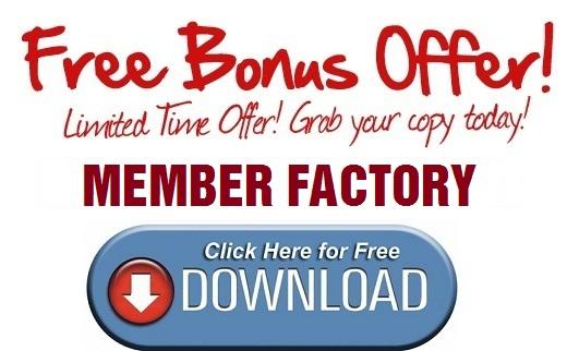 Member Factory Bonus