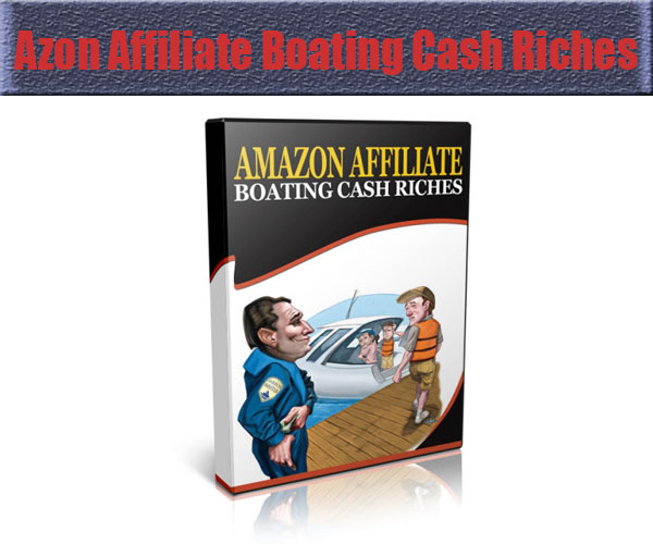 azonaffiliateboatingcashriches