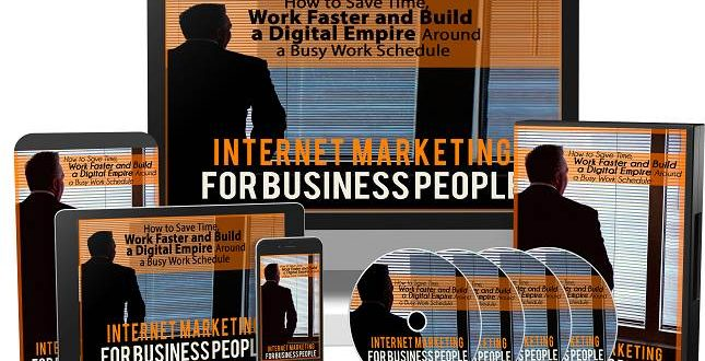Internet Marketing For Business People Review