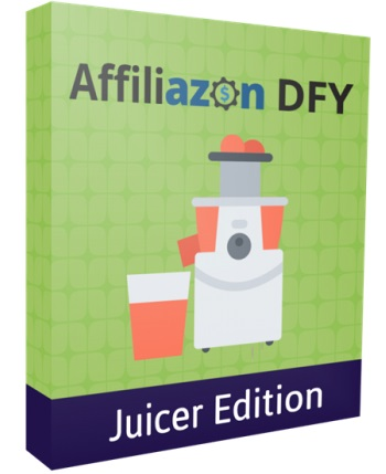Affiliazon DFY Juicer Edition Review