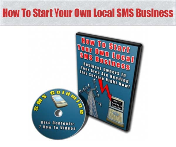 How To Start Your Own Local SMS Business