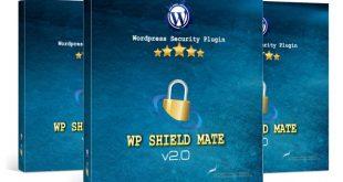 WP ShieldMate Plugin V2 Review