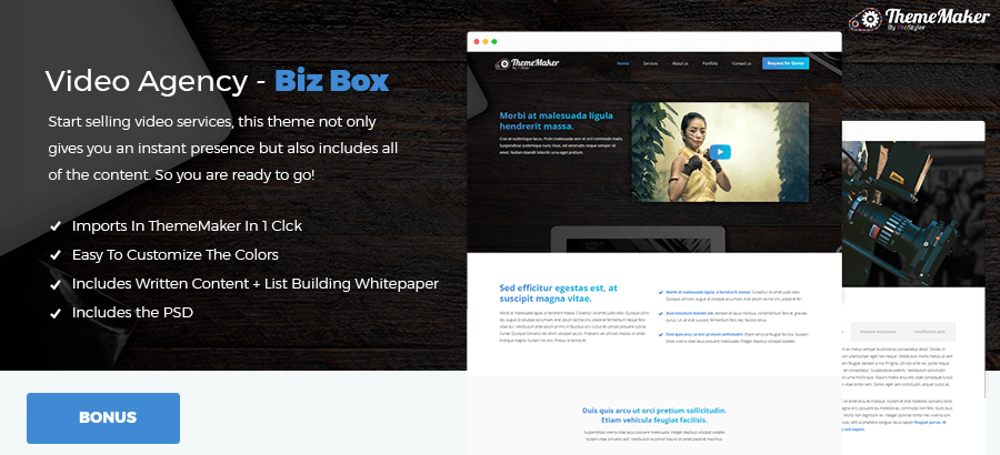 ThemeMaker Bonus - Video Agency Business In A Box
